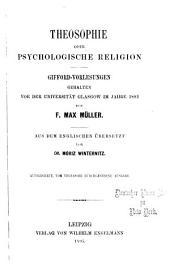 Theosophie oder psychologische Religion: Gifford-Vorlesungen, gehalten vor der Universität Glasgow im Jahre 1892