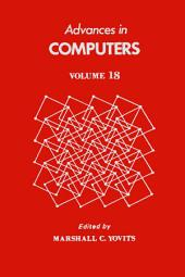 Advances in Computers: Volume 18