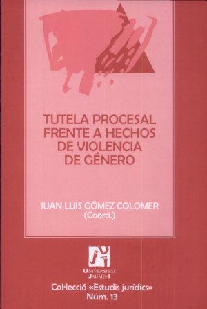 Tutela procesal frente a hechos de violencia de g  nero PDF