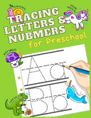 Tracing Letters Numbers For Preschool Book PDF