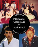 Pittsburgh s Golden Age of Rock  n  Roll PDF