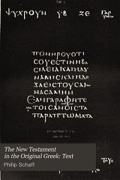 The New Testament in the Original Greek: Text