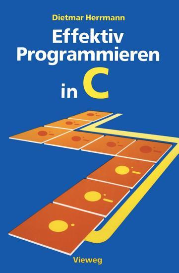 Effektiv Programmieren in C PDF