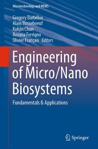 Engineering of Micro Nano Biosystems Book