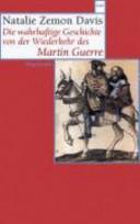 Die wahrhaftige Geschichte von der Wiederkehr des Martin Guerre PDF