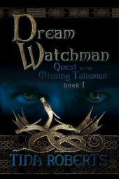Dream Watchman: Book 1