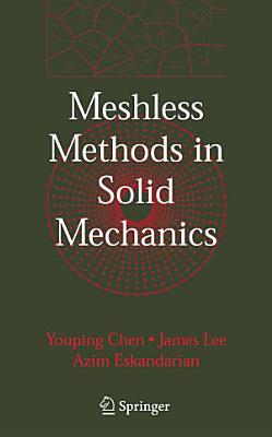 Meshless Methods in Solid Mechanics