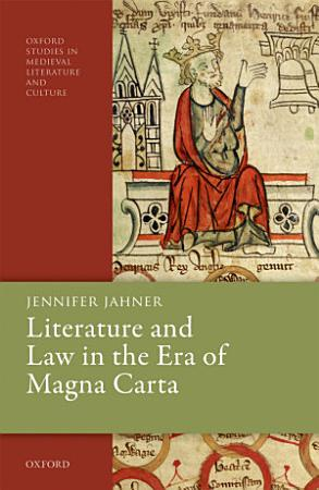 Literature and Law in the Era of Magna Carta PDF