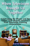 When Television Brought Us Together