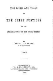 The Lives and Times of the Chief Justices of the Supreme Court of the United States: Volume 2