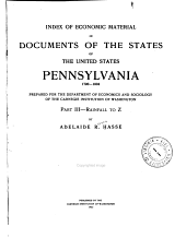 Index of economic material in documents of the states of the United States: Pennsylvania, 1790-1904, Part 3