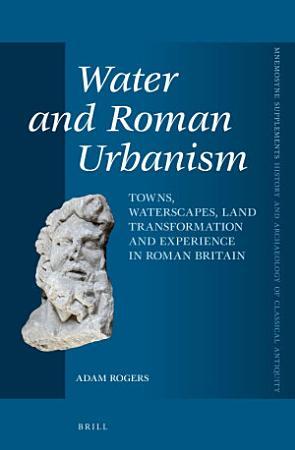 Water and Roman Urbanism PDF