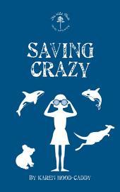 Saving Crazy