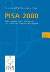 PISA 2000: Basiskompetenzen von Schülerinnen und Schülern im internationalen Vergleich