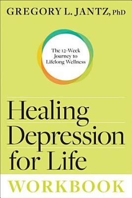 Healing Depression for Life Workbook PDF