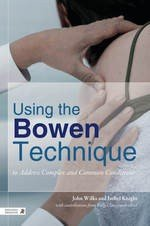 Using the Bowen Technique to Address Complex and Common Conditions PDF