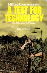 Military Communication A Test For Technology Book PDF