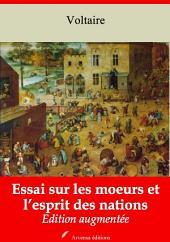 Essai sur les moeurs et l'esprit des nations: Nouvelle édition augmentée