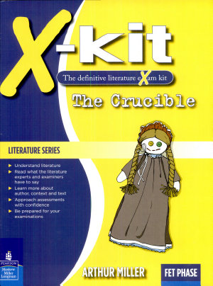 X kit Lit Series Fet the Crucible