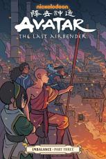 Avatar  the Last Airbender  Imbalance Part Three PDF