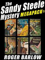 The Sandy Steele Mystery MEGAPACK    6 Young Adult Novels  Complete Series  PDF