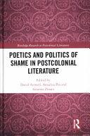 Poetics and Politics of Shame in Postcolonial Literature PDF