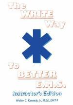 The Write Way to Better E. M. S.