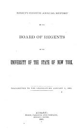 Annual Report of the Regents of the University, to the Legislature of the State of New-York: Volume 98