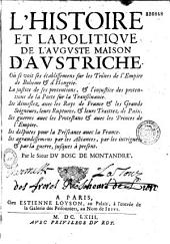 L'histoire et la politique de l'auguste Maison d'Autriche... [par C. Du Bosc de Montandré]