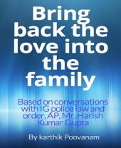 Bring back the love into the family