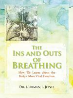 The Ins and Outs of Breathing