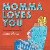 Momma Loves You