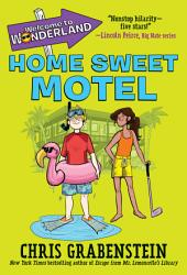Welcome To Wonderland 1 Home Sweet Motel Book PDF