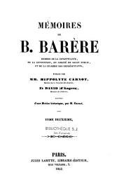 Mémoires de B. Barère, membre de la Constituante, de la Convention, du Comité de Salut Public et de la Chambre des Représentants