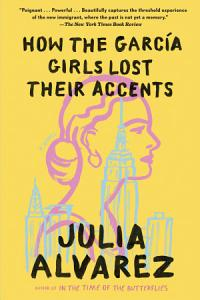How the Garcia Girls Lost Their Accents Book