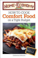 How to Cook Comfort Food on a Tight Budget