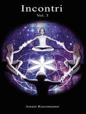 Incontri: Volume 3