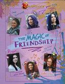 Descendants  The Magic of Friendship