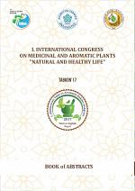ABSTRACT BOOK of I. INTERNATIONAL CONGRESS ON MEDICINAL AND AROMATIC PL ANTS