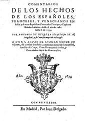 Comentarios de los hechos de los Espanoles Franceses y Venecianos en Italia desde el ano de 1281 hasta el de 1559