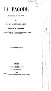 Le Pagode, opéra-comique en deux actes [and in verse].