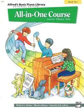 Alfred's Basic All-in-One Course Universal Edition, Book 2: For Piano