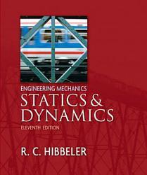 Engineering Mechanics   Statics And Dynamics  11 E PDF