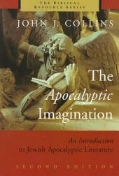 The Apocalyptic Imagination: An Introduction to Jewish Apocalyptic Literature
