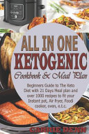 All in One Ketogenic Cookbook