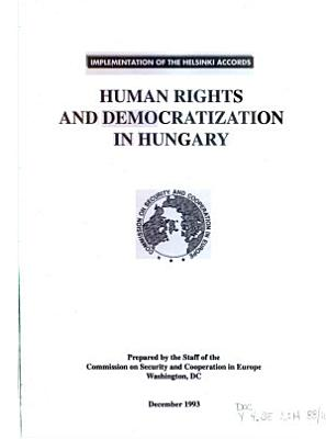 Human Rights and Democratization in Hungary PDF