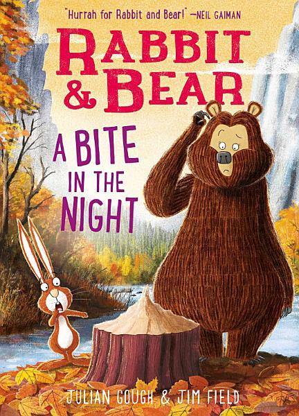 Rabbit & Bear: A Bite In the Night