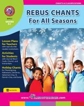 Rebus Chants Volume 1: For All Seasons Gr. K-1