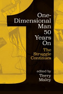 One-dimensional Man 50 Years on