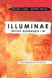 Illuminae: Dossier Alexander